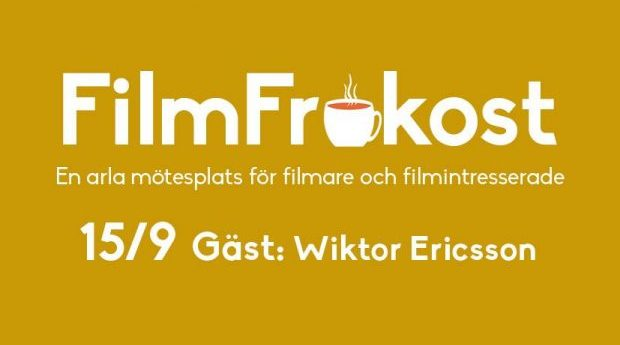 FilmFrukost med Wiktor Ericsson