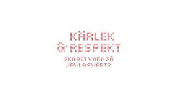 Kärlek & Respekt