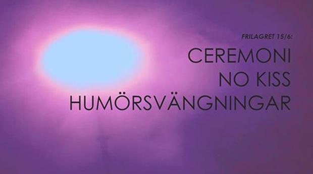 Konsert: Ceremoni / No Kiss / Humörsvängningar