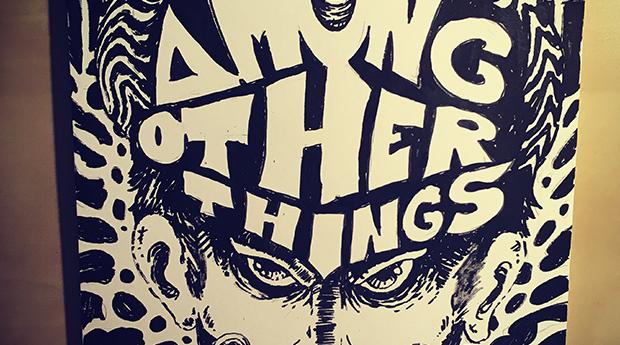 UTSTÄLLNING: AMONG OTHER THINGS