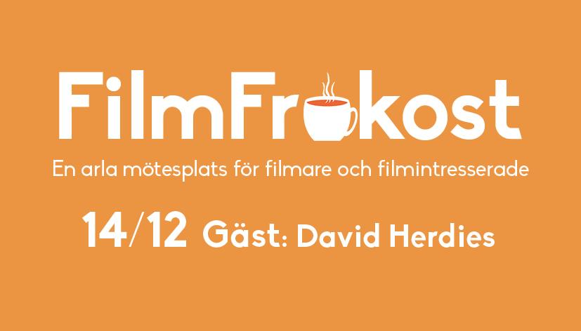 FilmFrukost #44 med David Herdies