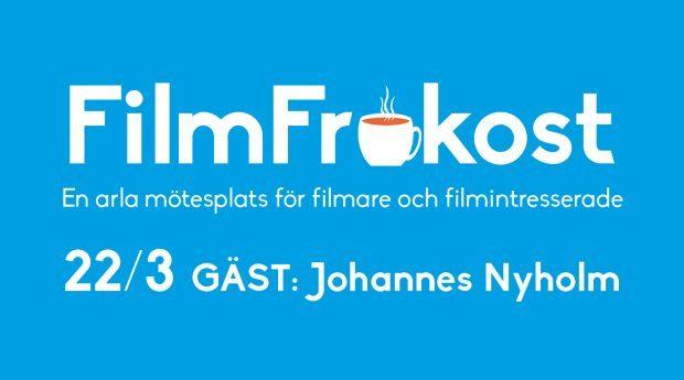 FilmFrukost med Johannes Nyholm