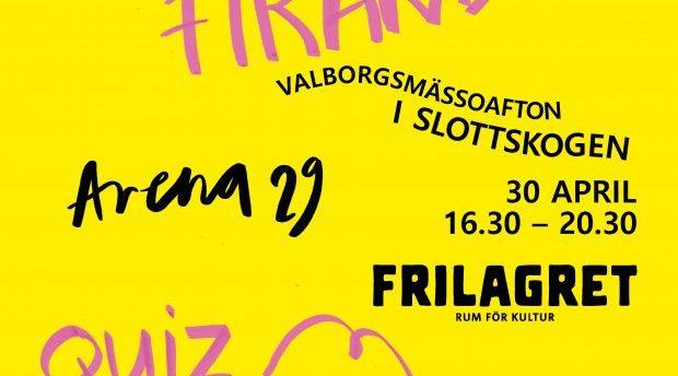 Valborgsfirande med Frilagret & Arena29!