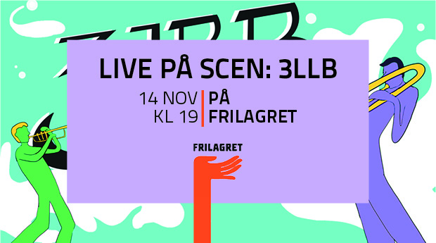 3LBB live på scen!