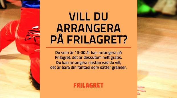 Vill du arrangera på Frilagret?
