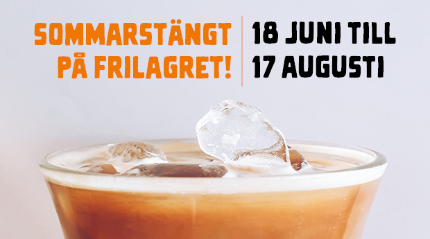 Sommarstängt på Frilagret!