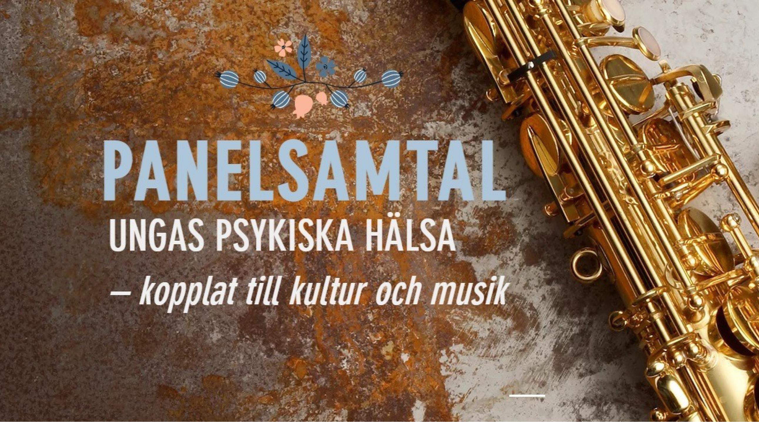 Digitalt evenemang: Panelsamtal: Ungas psykiska hälsa kopplat till kultur och musik