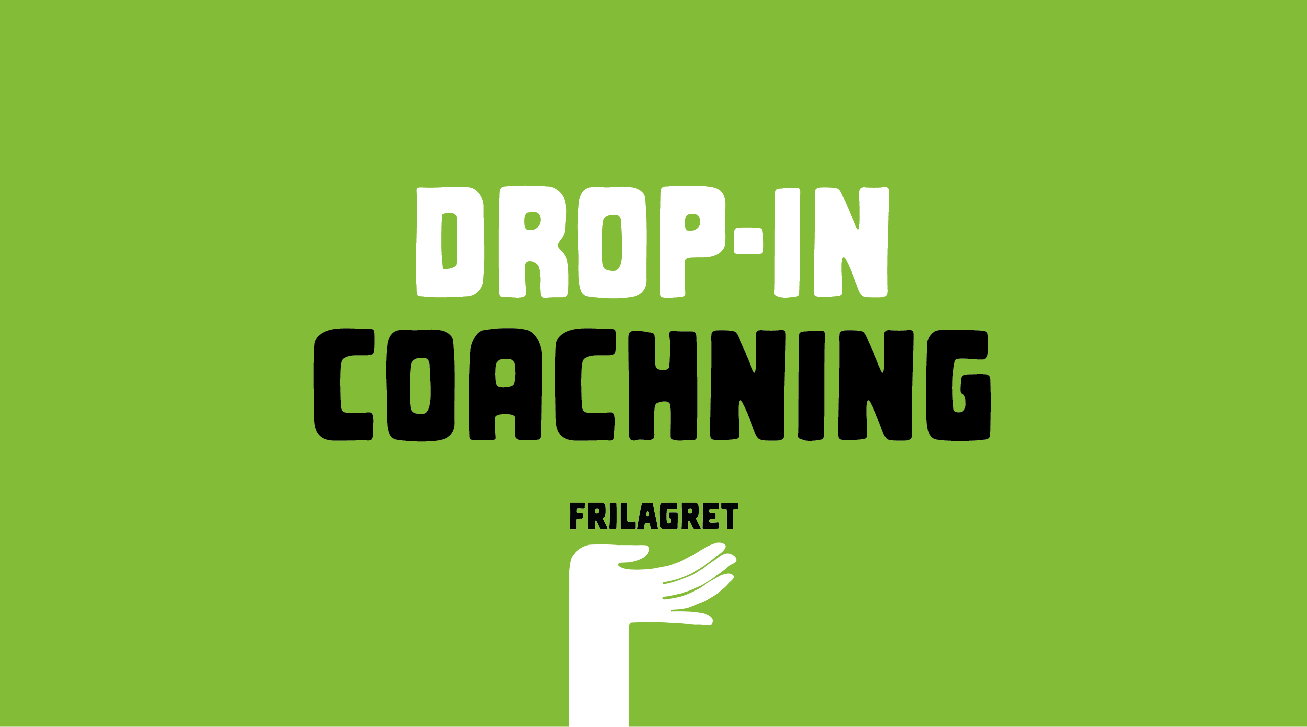 Drop-in coachning