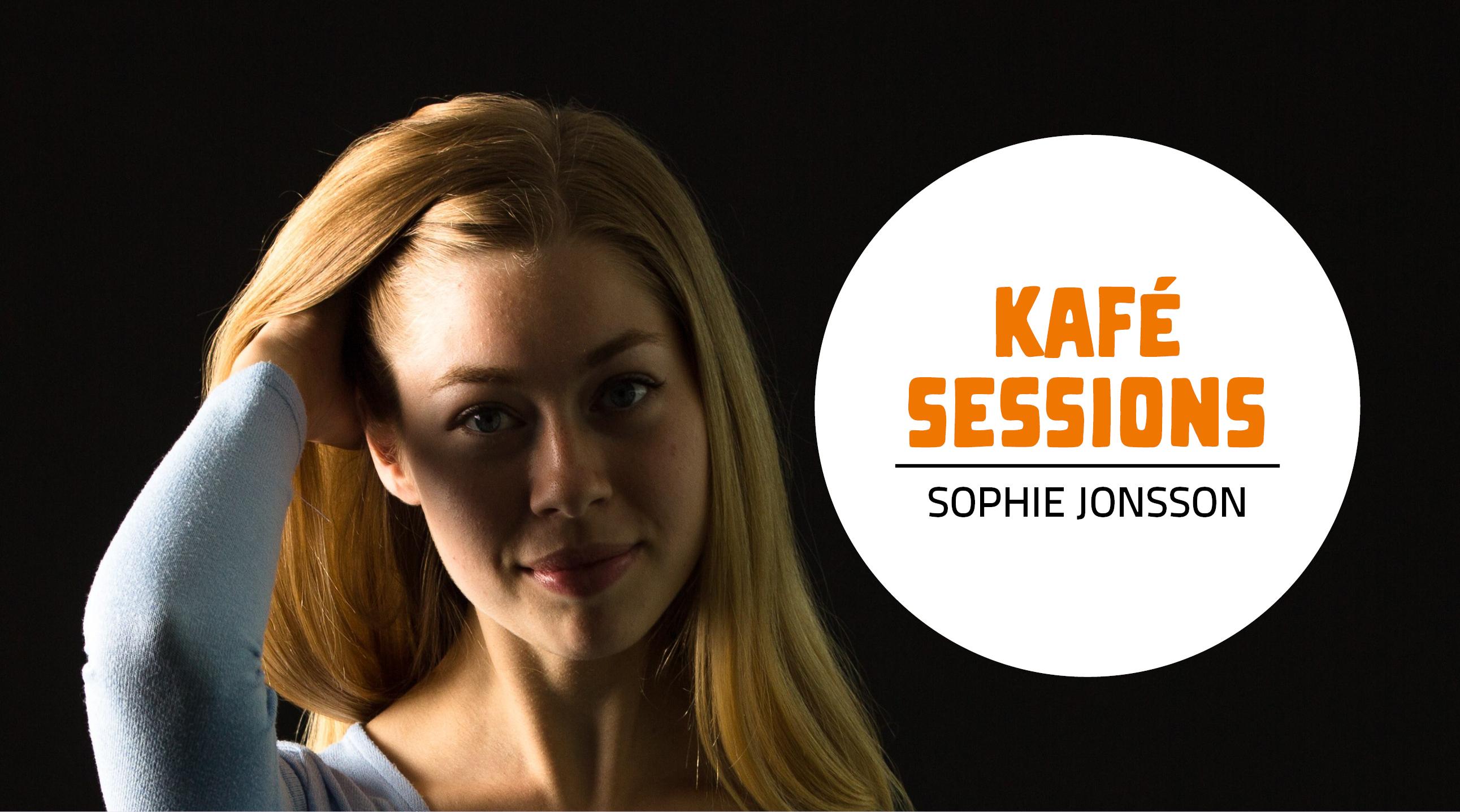 Kafé Sessions: Sophie Jonsson