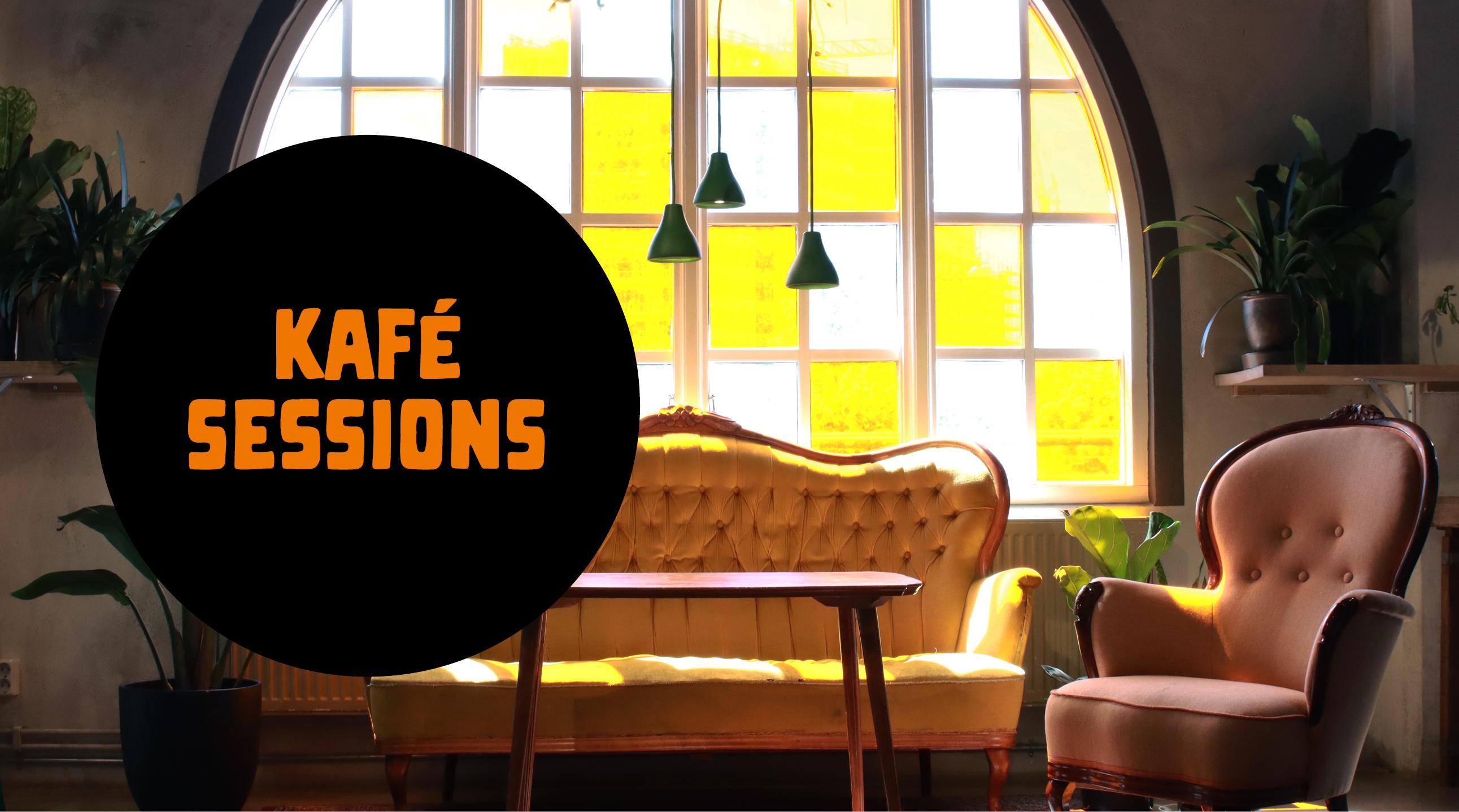 Kafé Sessions